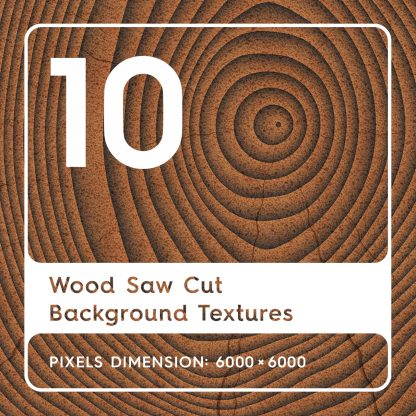 10 Wood Saw Cut Background Textures